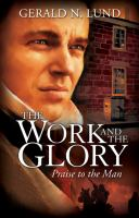 Cover image for Praise to the Man. bk. 6 Work and the glory series