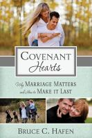 Cover image for Covenant hearts : marriage and the joy of human love