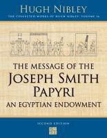 Cover image for The message of the Joseph Smith papyri : An Egyptian endowment. v. 16 : The collected works of Hugh Nibley series