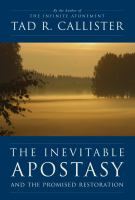 Cover image for The inevitable Apostasy and the promised Restoration