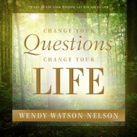 Cover image for Change your questions, change your life