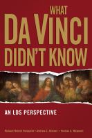 Imagen de portada para What Da Vinci didn't know : an LDS perspective