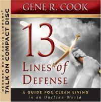 Imagen de portada para 13 lines of defense a guide for clean living in an unclean world