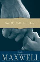 Cover image for Not my will, but Thine