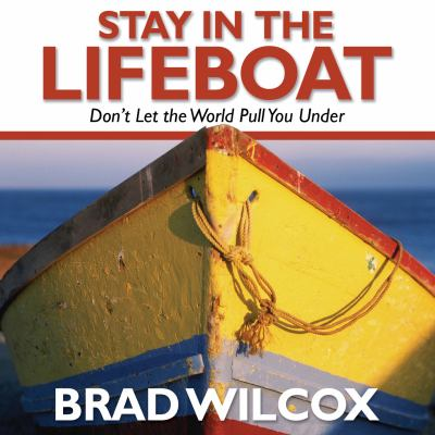 Cover image for Stay in the lifeboat [don't let the world pull you under]