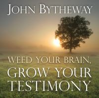 Cover image for Weed your brain, grow your testimony