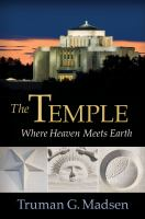 Cover image for The temple : where heaven meets earth