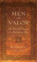 Imagen de portada para Men of valor the powerful impact of a righteous man