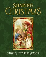 Cover image for Sharing Christmas : stories for the season.