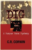 Cover image for Dig. bk. 2 : a Morgue Mama mystery