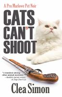 Cover image for Cats can't shoot. bk. 2 : Pru Marlowe pet noir series