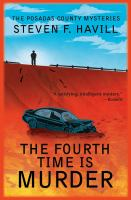 Cover image for The fourth time is murder. bk. 15 : Posadas County mystery series