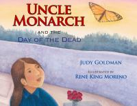 Cover image for Uncle monarch and the Day of the Dead