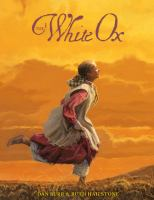 Imagen de portada para The white ox : the journey of Emily Swain Squires