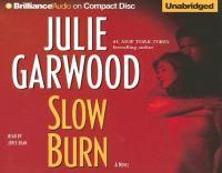 Cover image for Slow burn. bk. 5 Buchanan series