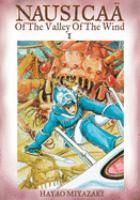 Imagen de portada para Nausicaä of the Valley of the Wind. Vol. 1 : Editor's choice ed.