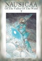 Imagen de portada para Nausicaä of the Valley of the Wind. Vol. 5 : Editor's choice ed.