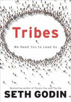 Cover image for Tribes : we need you to lead us