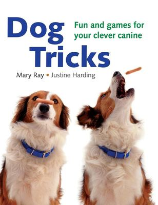 Cover image for Dog tricks : fun and games for your clever canine