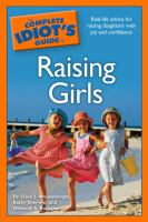 Cover image for The complete idiot's guide to raising girls