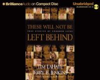 Cover image for These will not be left behind [true stories of changed lives]