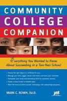 Cover image for Community college companion : everything you wanted to know about succeeding in a two-year school