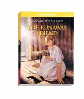 Cover image for The runaway friend, a Kirsten mystery : American girl mystery