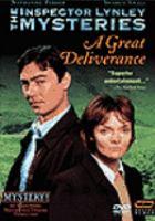 Imagen de portada para The Inspector Lynley mysteries. Season 1,  Pilot A great deliverance