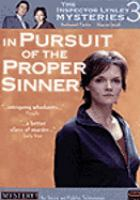 Cover image for The Inspector Lynley mysteries. Season 3, Disc 1 : In pursuit of the proper sinner