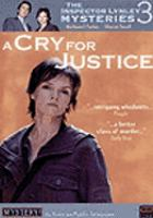 Cover image for The Inspector Lynley mysteries. Season 3, Disc 3 A cry for justice