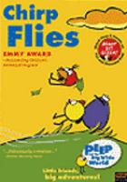 Cover image for Peep and the big wide world [videorecording DVD] : Chirp flies
