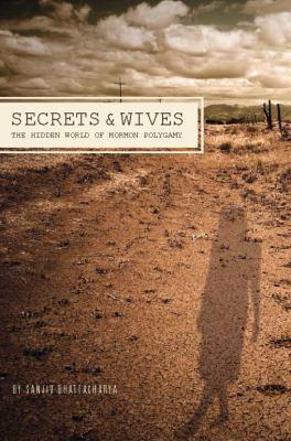 Imagen de portada para Secrets and wives : the hidden world of Mormon polygamy