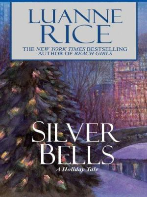 Cover image for Silver bells [large print] : a holiday tale