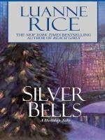 Imagen de portada para Silver bells [large print] : a holiday tale