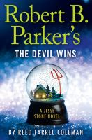 Cover image for Robert B. Parker's the Devil wins. bk. 14 [large print] : Jesse Stone series