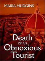 Cover image for Death of an obnoxious tourist. bk. 1 : Dotsy Lamb travel mystery series