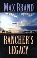 Cover image for Rancher's legacy : a western story