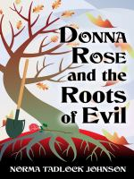 Cover image for Donna Rose and the roots of evil. bk. 2 : Cedar Harbor mystery series