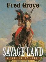 Cover image for Savage land : western stories