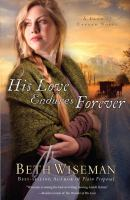 Cover image for His love endures forever. bk. 3 [large print] : Land of Canaan series