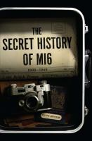 Cover image for The secret history of MI6