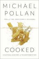 Cover image for Cooked : a natural history of transformation