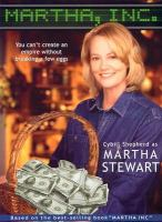 Cover image for Martha, Inc. the story of Martha Stewart