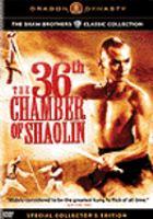 Imagen de portada para The 36th chamber of Shaolin [videorecording DVD]