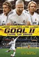 Cover image for Goal II living the dream