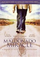 Cover image for The maldonado miracle [videorecording DVD]