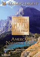 Imagen de portada para Must see places of the world. America's national parks