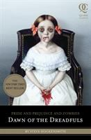 Cover image for Pride and prejudice and zombies : dawn of the dreadfuls