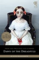 Cover image for Pride and prejudice and zombies. Dawn of the dreadfuls
