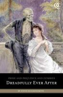 Cover image for Pride and prejudice and zombies : dreadfully ever after